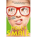 All That Glitters (Geek Girl)Весь этот блеск-Holly Smale (Холли Смейл)