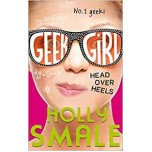 Head Over Heels (Geek Girl)Вверх тормашками- Holly Smale (Холли Смейл)