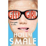 Geek Girl (Девушка-гик) - Holly Smale (Холли Смейл)